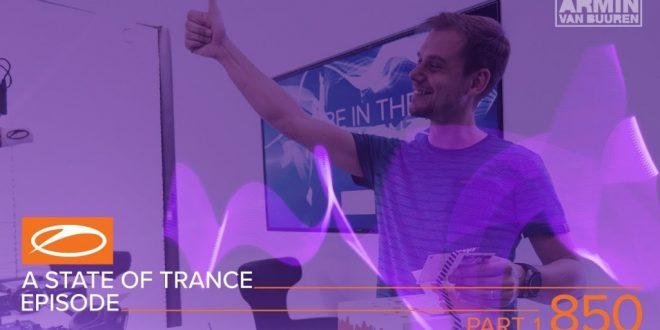 Armin van Buuren A State of Trance ASOT 850 (Part 1)