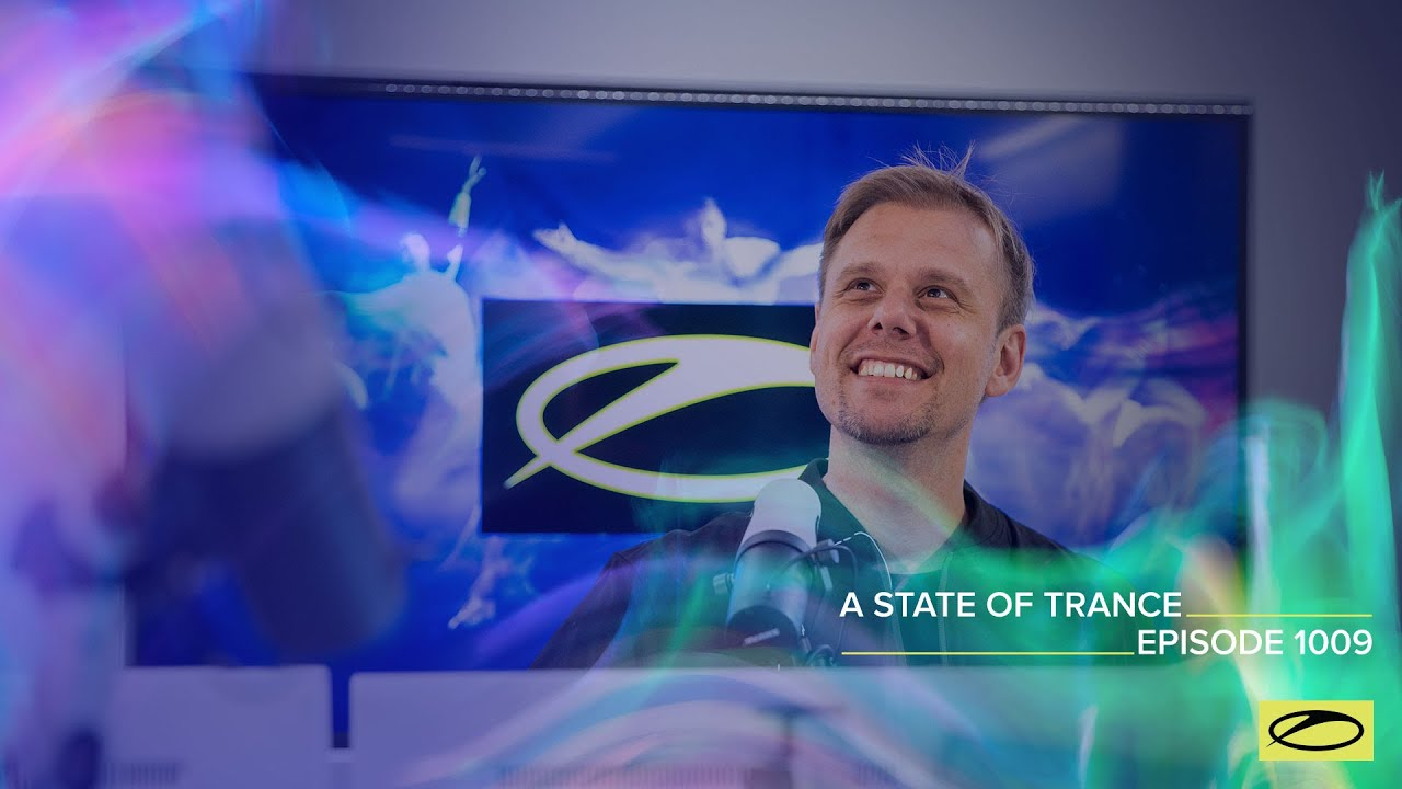 Armin van Buuren - A State of Trance ASOT 1009 - 25 March 2021
