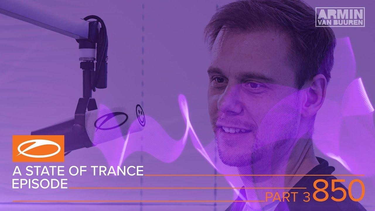 Armin van Buuren A State of Trance ASOT 850 (Part 3)