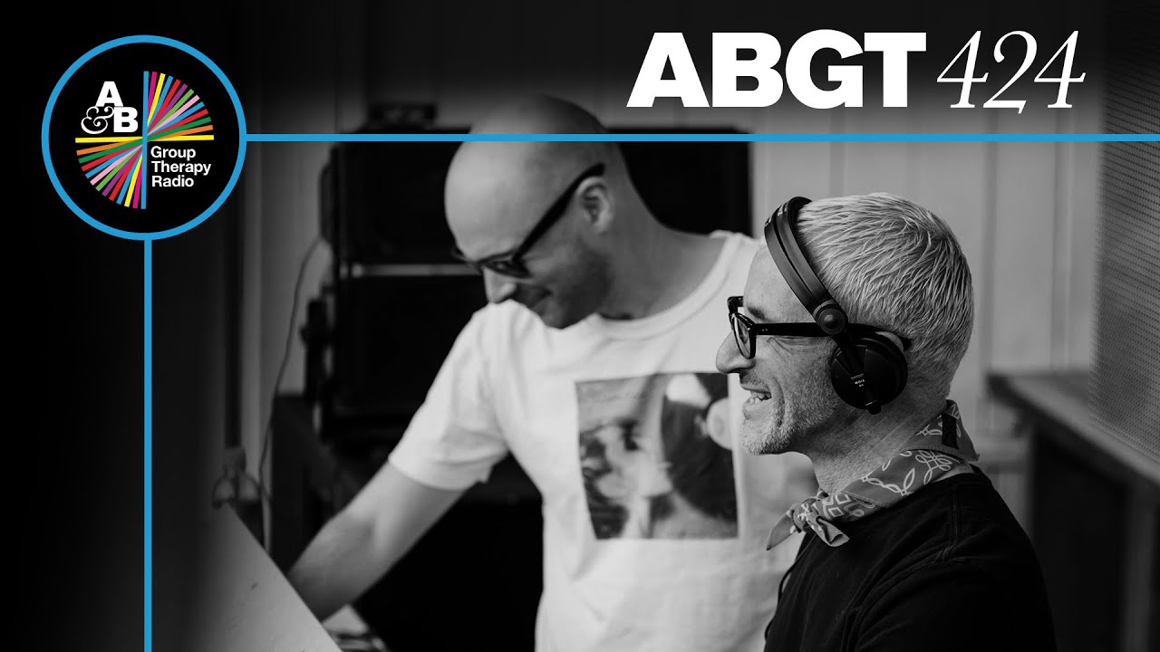 Above & Beyond - Group Therapy ABGT 424 - 12 March 2021