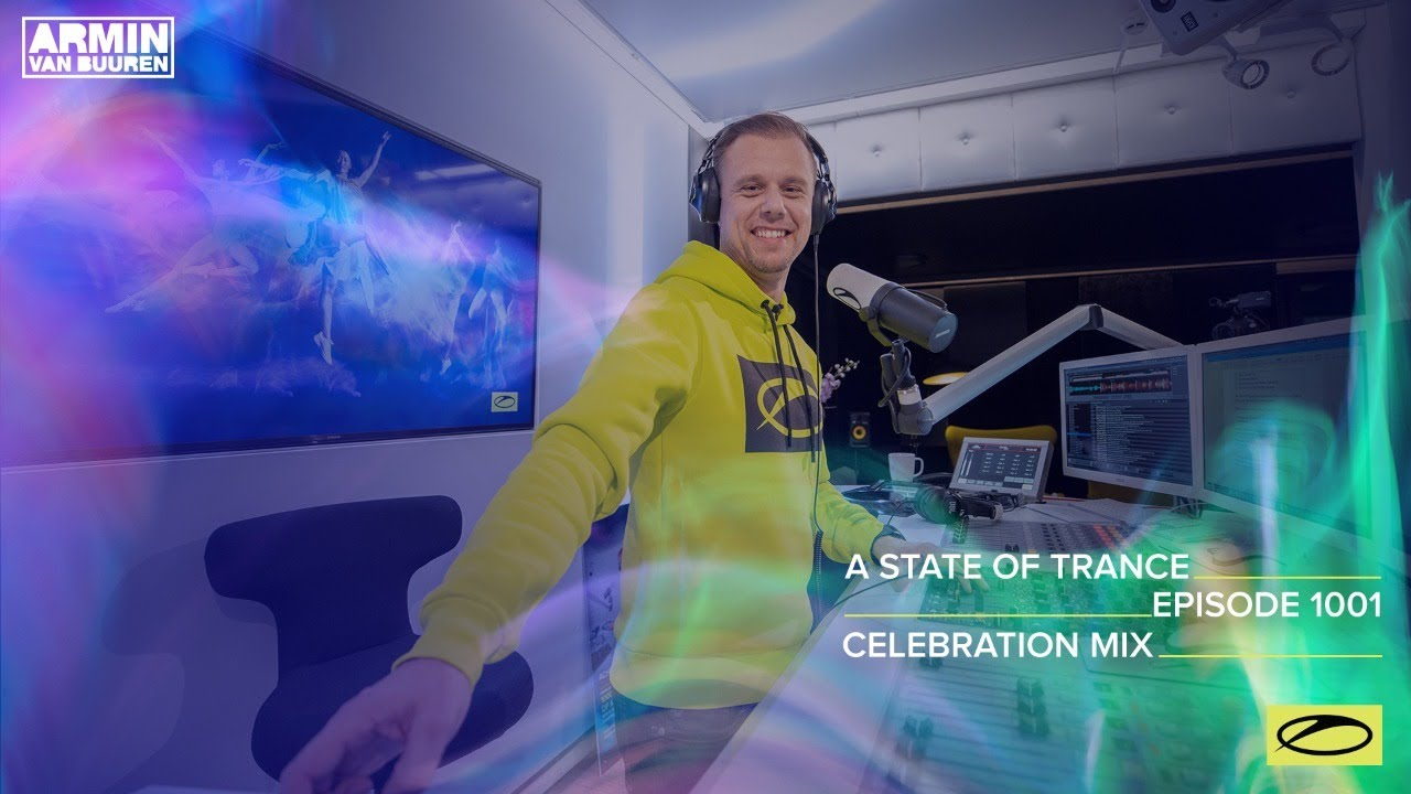 Armin van Buuren - A State of Trance ASOT 1001 (ASOT 1000 Celebration Mix) - 28 January 2021