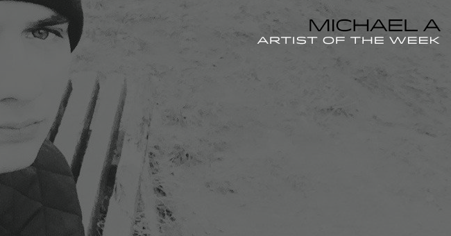 Michael A Artist of the Week
