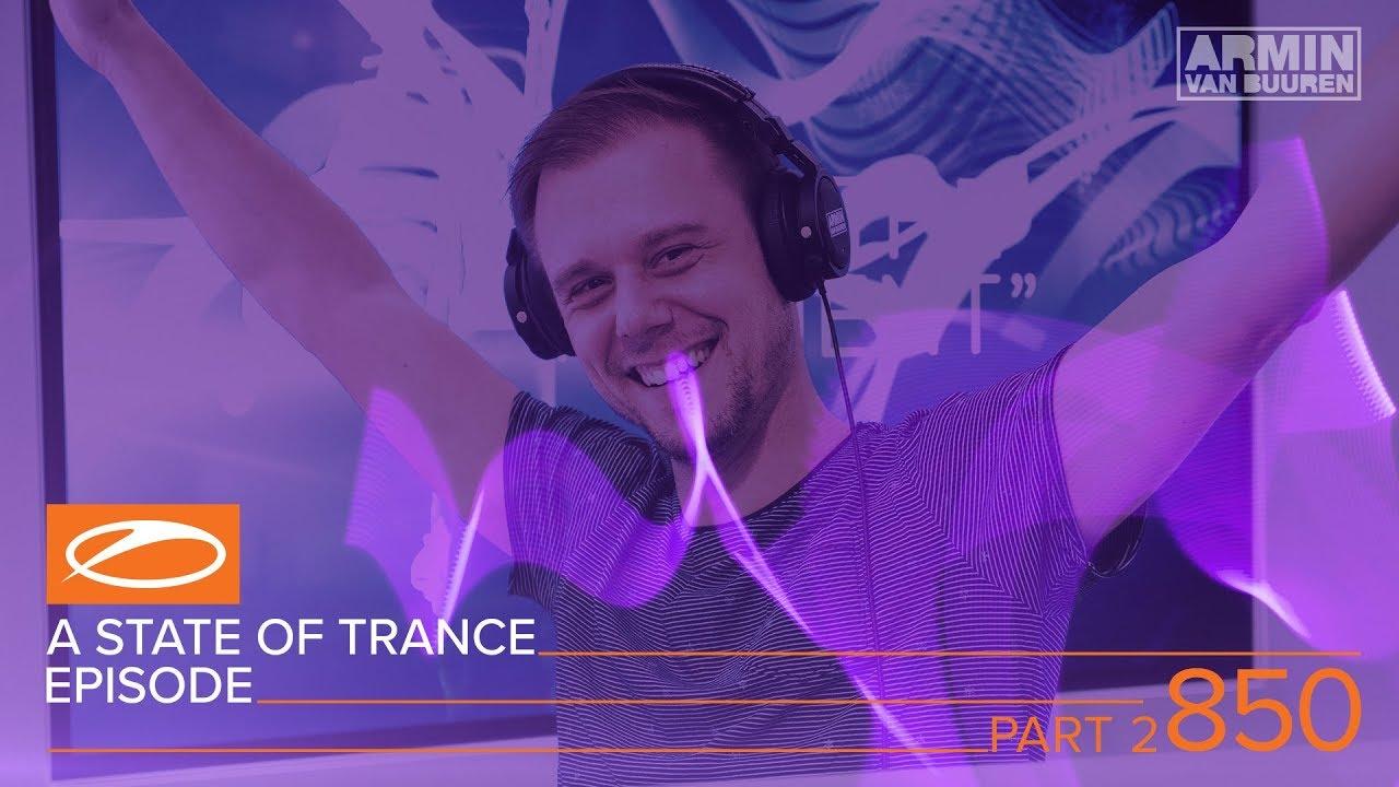 Armin van Buuren A State of Trance ASOT 850 (Part 2)