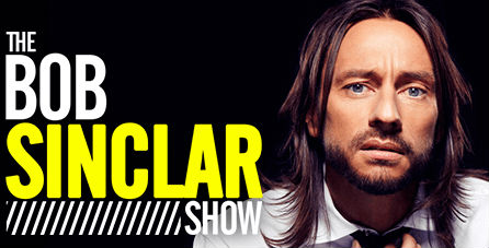 Bob Sinclar - THE BOB SINCLAR SHOW - 31 July 2020