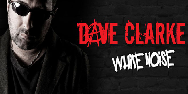 Dave Clarke - White Noise 697 - 13 May 2019