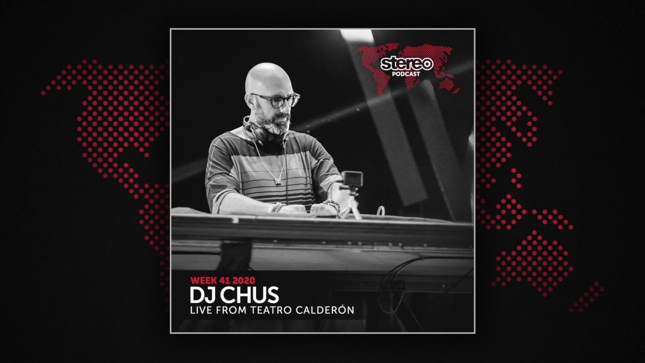 Chus & Ceballos - DJ Chus - Stereo Productions 371 (Week 41) (Live at Teatro Calderón Madrid) - 09 October 2020