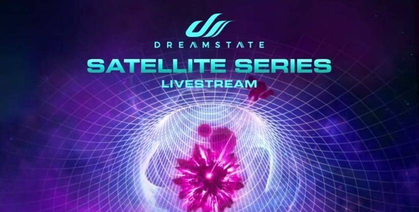 Dreamstate Satellite Series (Live)