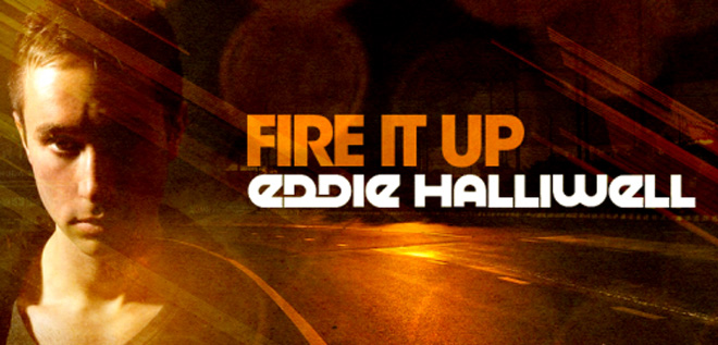 Eddie Halliwell Fire It Up 401
