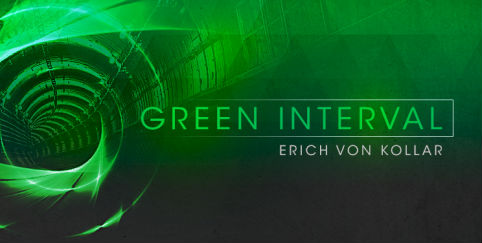 Erich von Kollar - Green Interval 124 - 26 March 2021