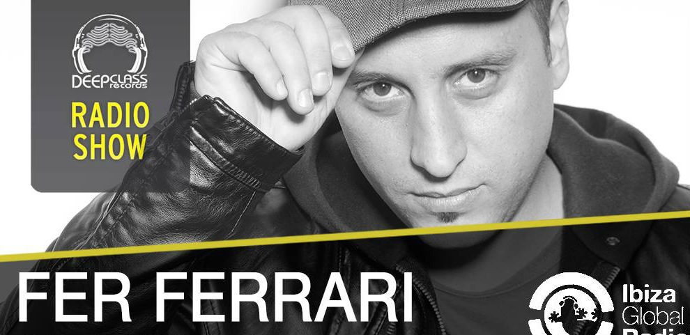 Fer Ferrari - Deepclass Radio - 11 March 2019