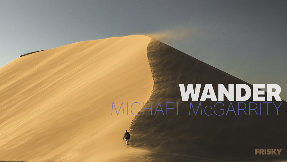Michael McGarrity - Wander - 12 January 2020