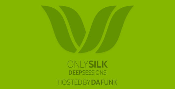Da Funk Only Silk (Deep Sessions)