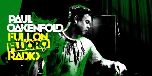 Paul Oakenfold - Full On Fluoro 117 - 26 January 2021