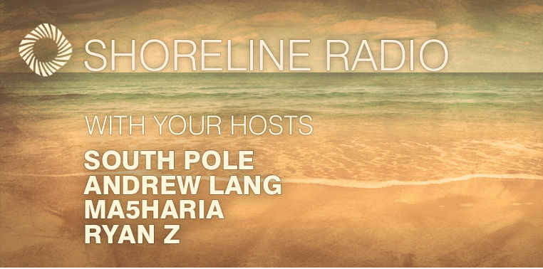 Andrew Lang Shoreline Radio 006 (Hour 1)