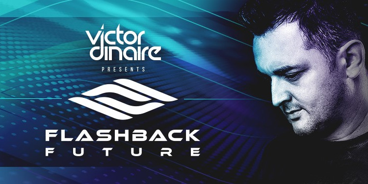 Victor Dinaire - Flashback Future 007 - 09 November 2020