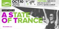 Armin van Buuren - Live @ A State Of Trance Festival (Mexico) - 10 October 2015