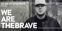 Alan Fitzpatrick - We Are The Brave 054 - 06 May 2019