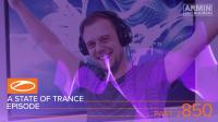 Armin van Buuren & Gareth Emery & Ashley Wallbridge - A State of Trance ASOT 850 (Part 2) - 01 February 2018