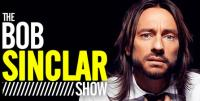 Bob Sinclar - The Bob Sinclar Show - 20 July 2018