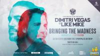 Download Electro House Dj Mix Dimitri Vegas & Like Mike & Hardwell - Live @ Bringing The Madness (Sportpaleis Antwerp, Belgium) - 23 December 2017