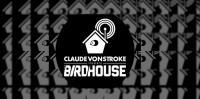 Claude vonStroke & Richy Ahmed - The Birdhouse 145 - 20 June 2018