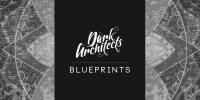 Dark Architects & Gavin Slater - Blueprints 050 - 25 January 2018