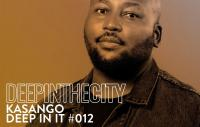 Download Afro House DJ Mix, Music, Song, Radioshow Episode in MP3 Kasango - Deep In It 12 (Deep In The City) - 18 April 2021