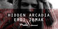 Erdi Irmak - Hidden Arcadia - 25 December 2019