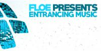 Floe - Entrancing Music 048 - 12 May 2020