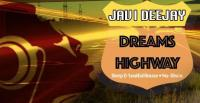 Javi Deejay - Dreams Highway  - 03 January 2017