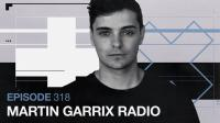 Martin Garrix - The Martin Garrix Show 318 - 09 October 2020