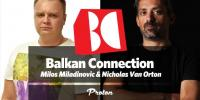 Milos Miladinovic - The Balkan Connection 148 - 25 March 2019