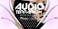 Soliquid - Audio Terrarium - 28 June 2020