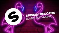 Spinnin Records - Summer Night Mix - 15 July 2018