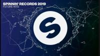 Spinnin Records - 2019 Future Hits - 29 December 2018