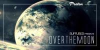Suffused - Over The Moon (With Erich Von Kollar) - 20 October 2015