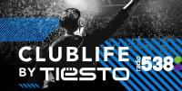 Tiesto & Borgeous - Club Life 601 - 05 October 2018