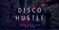 Download Disco House Dj Mix Tokyo Social Club - Disco Hustle 001 - 13 February 2020